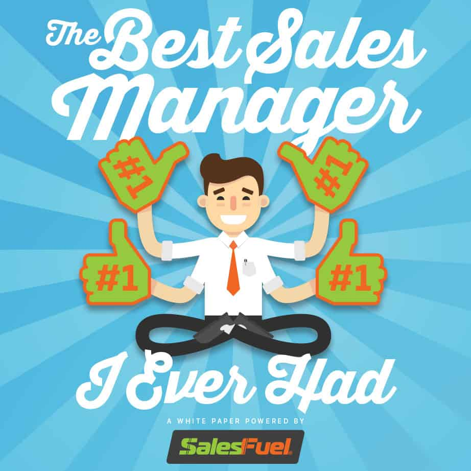 NEW! THE BEST SALES MANAGER I EVER HAD WHITE PAPER