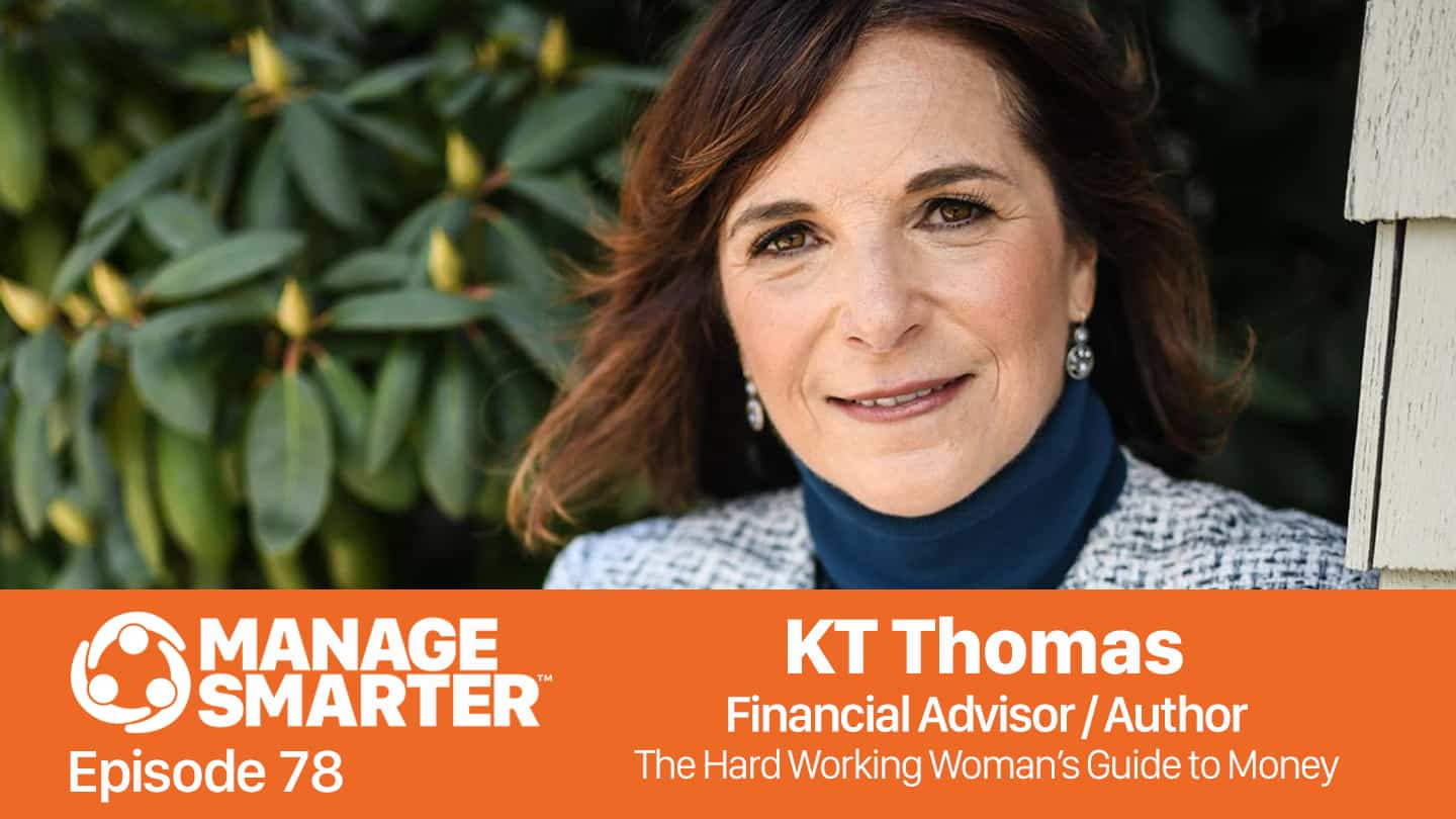 KT Thomas on the Manage Smarter podcast from SalesFuel