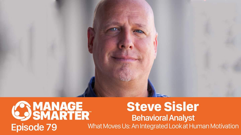 Steve Sisler on the Manage Smarter podcast from SalesFuel