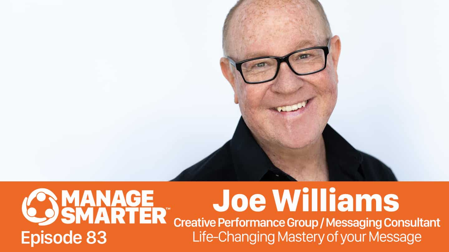 Joe Williams on the Manage Smarter podcast from SalesFuel
