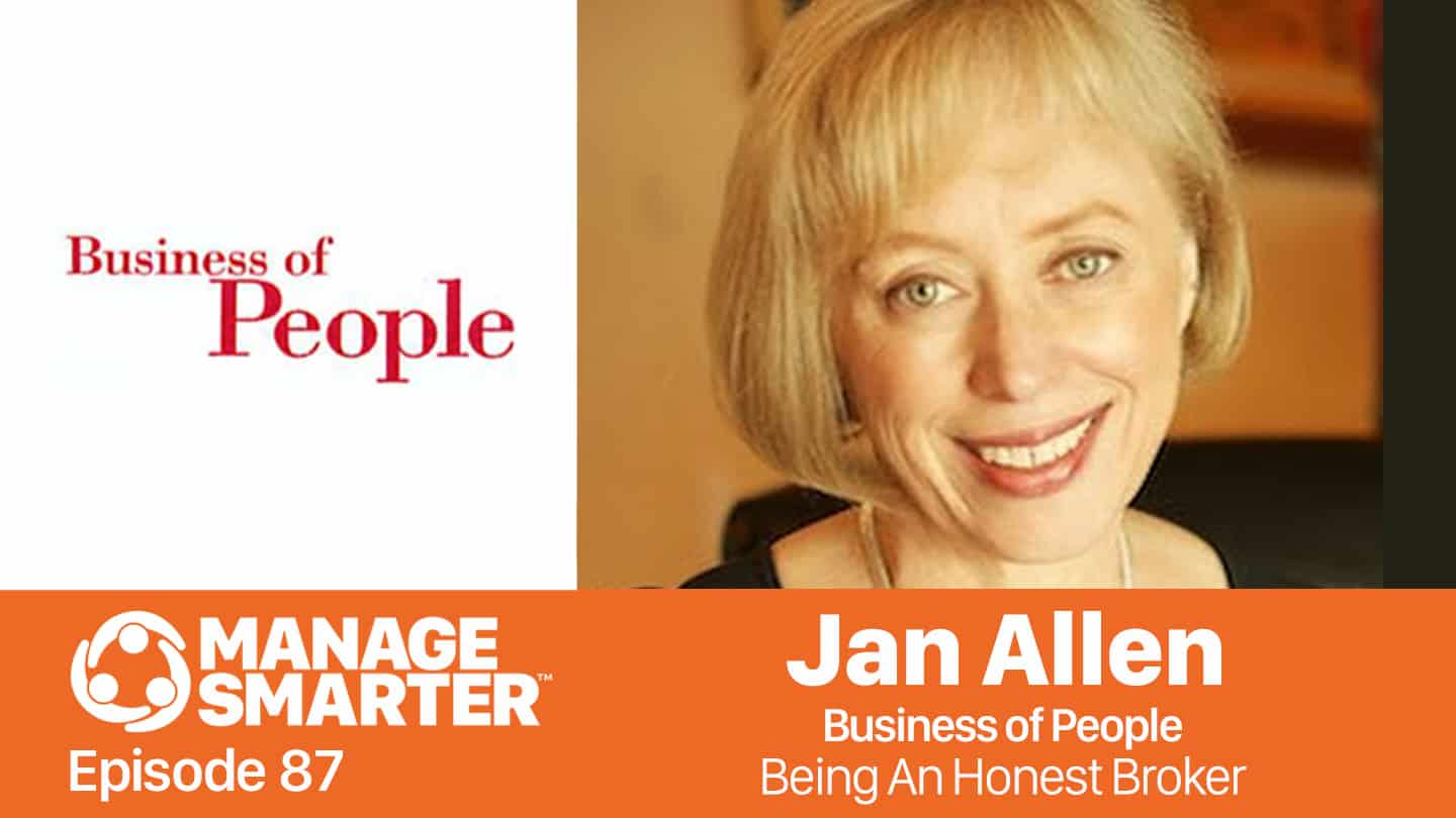 Jan Allen of Business of People on the Manage Smarter podcast from SalesFuel