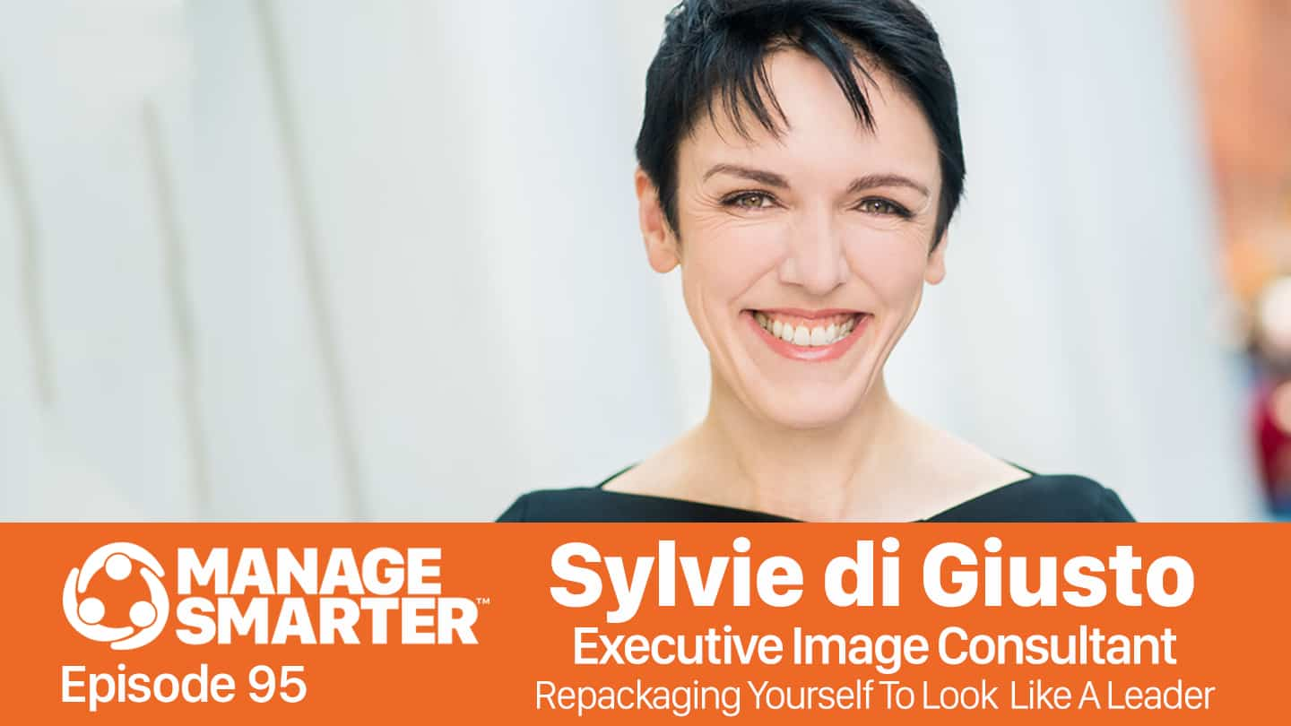 Sylvie di Giusto on the Manage Smarter podcast from SalesFuel