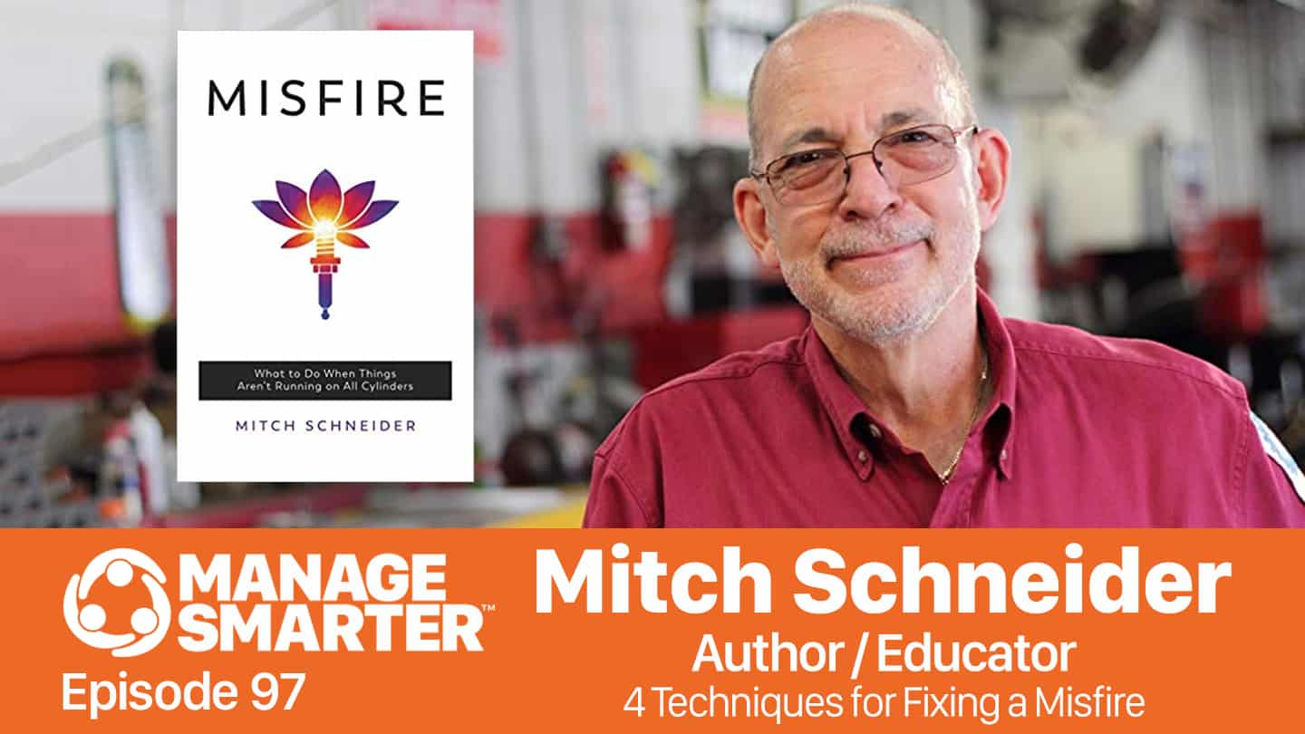 Mitch Schneider on the Manage Smarter podcast from SalesFuel