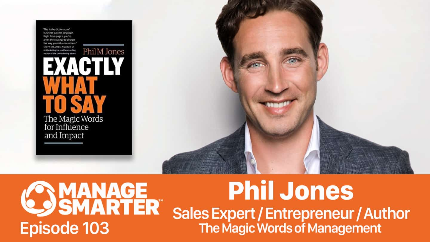 Phil M Jones on the Manage Smarter podcast from SalesFuel