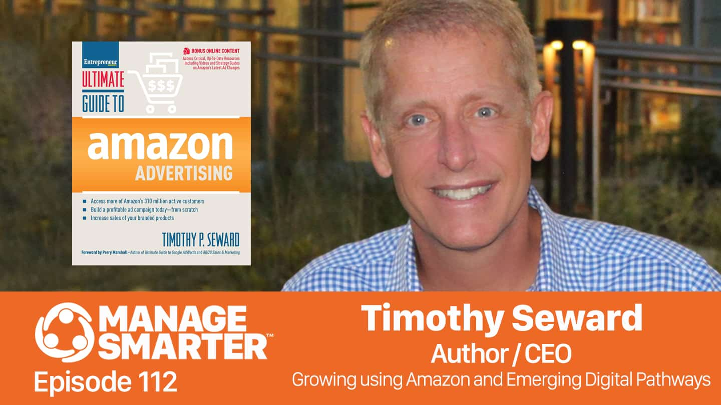 Timothy Seward on the Manage Smarter podcast from SalesFuel