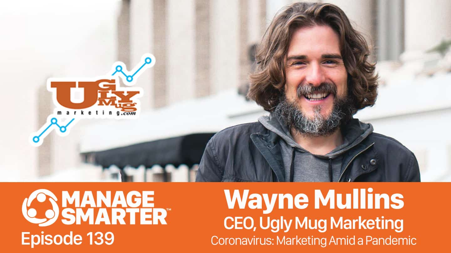 Wayne Mullins on the Manage Smarter podcast from SalesFuel