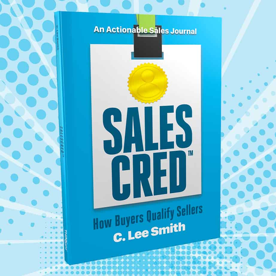 SalesCred - The Authoritative Book on Sales Credibility by C. Lee Smith