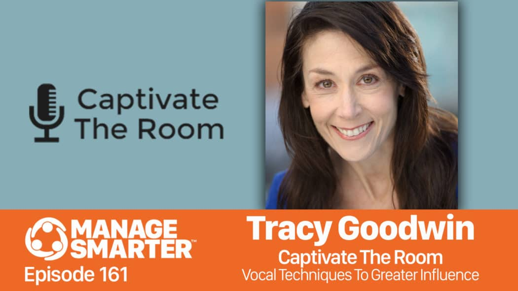 Tracy Goodwin on the Manage Smarter podcast from SalesFuel