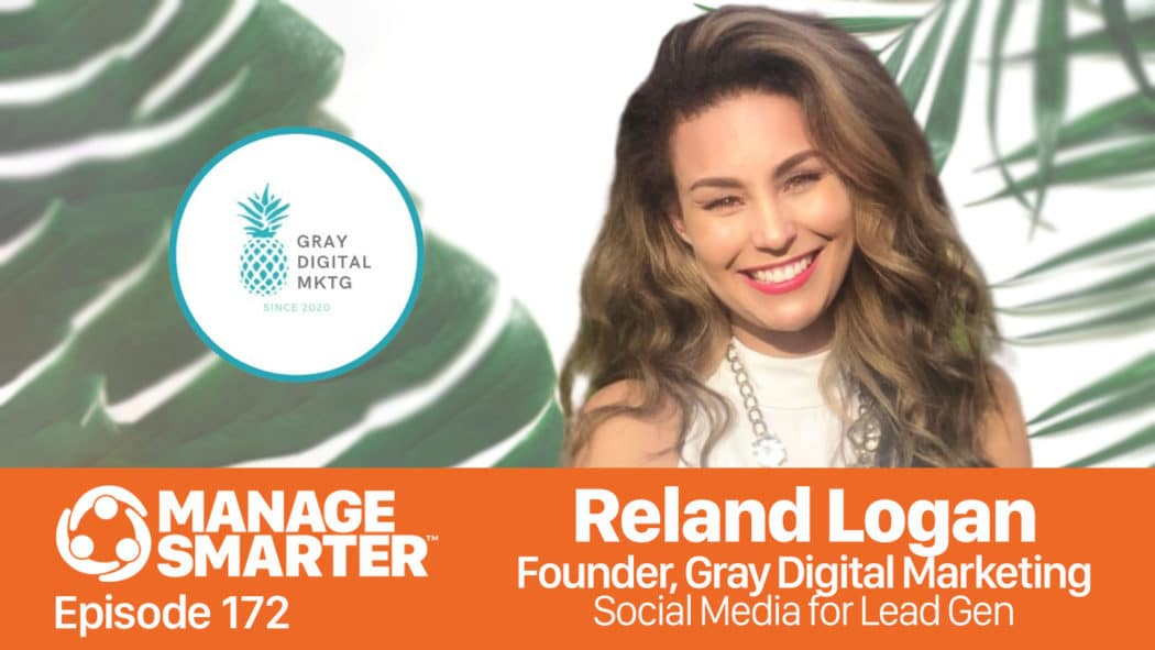 Reland Logan on the Manage Smarter show from SalesFuel