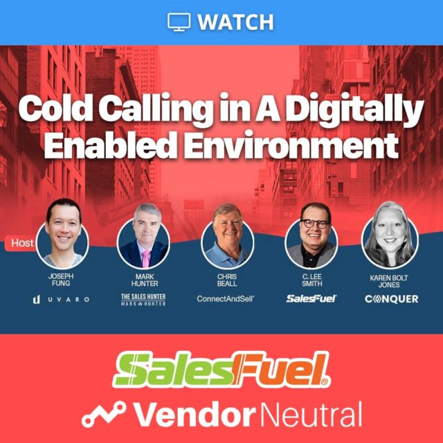 Cold Calling in A Digitally Enabled Environment Vendor Neutral Panel Discussion